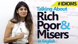 getlinkyoutube.com-Spoken English lesson - Idioms for Rich, Poor & Misers