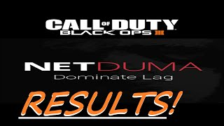 Call Of Duty: Black Ops 3 -NETDUMA results for BO3 !