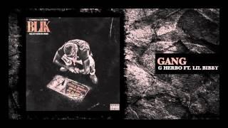 G Herbo - Gang (ft. Lil Bibby)