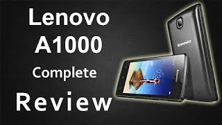 Lenovo A1000 Unboxing and Review - Cheapest 1 GB Branded Android Phone
