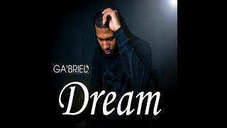 Ga'briel - Dream Lyric Video