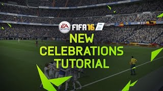 FIFA 16 - New Celebrations Tutorial