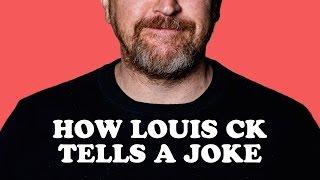 How Louis CK Tells A Joke