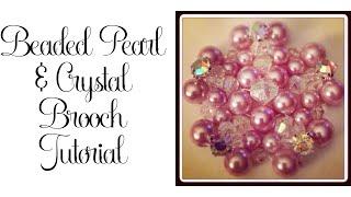 Beaded Pearl and Crystal Brooch Tutorial