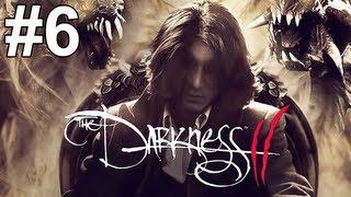 The Darkness 2 Gameplay Walkthrough Part 6 No Commentary