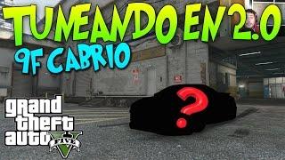 """getlinkyoutube.com-GTA 5 TUNEANDO EN 2.0 """"EL 9F CABRIO"""" DEPORTIVO ECONOMICO Y MUY GUAPO!  xFaRgAnx"""