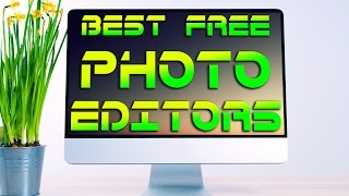 getlinkyoutube.com-(Free)Top 3 Best Photo Editing Software for Windows 7,Windows 8(8.1) & Windows 10 2015-2016