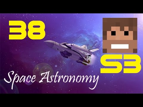 Space Astronomy, S3, Episode 38 -