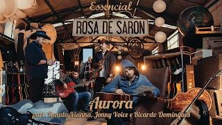 getlinkyoutube.com-Rosa de Saron - Aurora (OFICIAL)