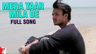 getlinkyoutube.com-Mera Yaar Mila De - Full Song   Saathiya   Vivek Oberoi   Rani Mukerji   A. R. Rahman