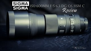 getlinkyoutube.com-Sigma 150-600 f/5-6.3 OS  Contemporary Super Telephoto Review