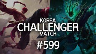 韓服菁英對決 #599 | Cuzz, Lindarang, Effort, wuxx