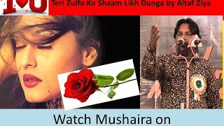 getlinkyoutube.com-Teri Zulfo Ko Shaam Likh Dunga Romantic Gheet by Altaf Ziya Latest Azamgargh Mushaira 2015