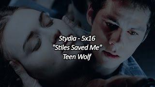 """stydia - """"stiles saved me"""" - teen wolf - 5x16"""