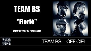 Team BS - Fierté