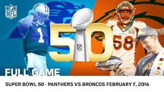 getlinkyoutube.com-Super Bowl 50 - Panthers vs. Broncos (FULL GAME) | NFL