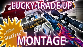 getlinkyoutube.com-LUCKY TRADE UP MONTAGE