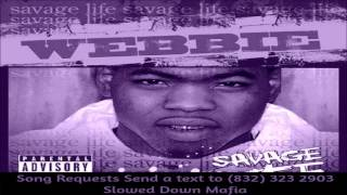 02 Webbie   How You ridin Screwed Slowed Down Mafia @djdoeman Song Requests Send a text to 832 323 2