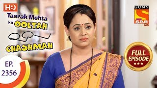 Taarak Mehta Ka Ooltah Chashmah - Ep 2356 - Full Episode - 11th December, 2017