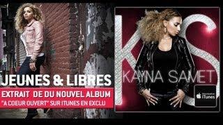 Kayna Samet - Jeunes et Libres