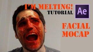 Face MoCap Tutorial 2 - The Face Melt   After Effects