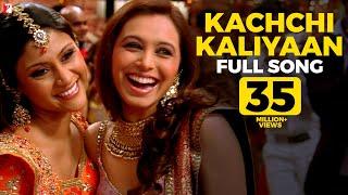 getlinkyoutube.com-Kachchi Kaliyaan - Full Song | Laaga Chunari Mein Daag | Rani Mukerji | Konkona Sen Sharma