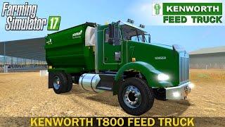 Farming Simulator 17 KENWORTH T800 FEED TRUCK