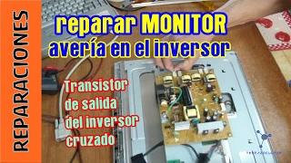getlinkyoutube.com-Reparar avería de inversor en un monitor. Coste: menos de 3 euros