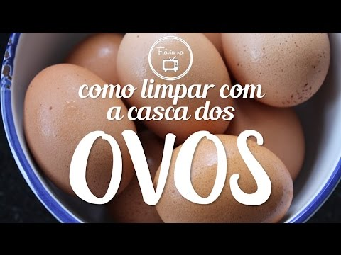 DICAS COM A CASCA DO OVO