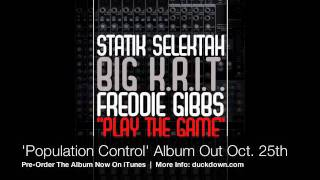 Statik Selektah - Play The Game (ft. Big K.R.I.T. & Freddie Gibbs)