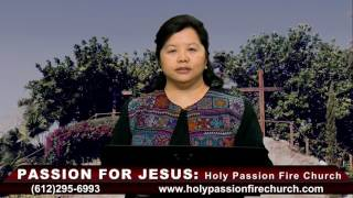 HOLY PASSION FIRE: Hmong are childrend of God by Pastor Phua Xiong.