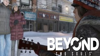 getlinkyoutube.com-HOW TO BE A GOOD BUM 101 | Beyond: Two Souls