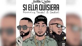 getlinkyoutube.com-Justin Quiles - Si Ella Quisiera ft. Yandel & Gadiel (Remix) [Official Audio]