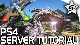 ARK Survival Evolved PS4 TUTORIAL - How to Make a Private Server / Dedicated Server! (PS4 PRO!)
