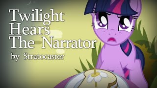 getlinkyoutube.com-Twilight Hears the Narrator by Stratocaster [MLP Fanfic Reading] (Comedy)