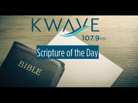 Scripture of the Day - 5/10/2017