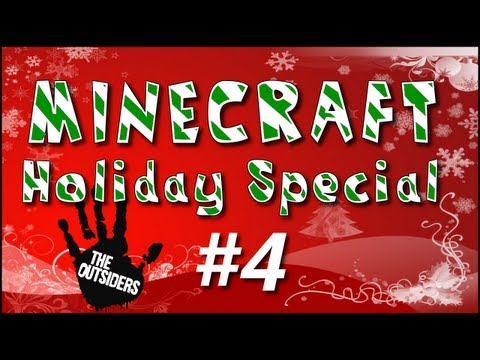 Minecraft Holiday Special E04 w/ The Outsiders!