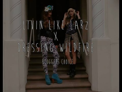 Livin Like Larz x Dressing Wildfire: Bloggers Choice