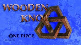 getlinkyoutube.com-Wooden trefoil knot (fast edit)