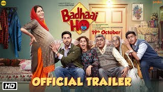 'Badhaai Ho' Official Trailer | Ayushmann Khurrana, Sanya Malhotra | Director Amit Sharma | 19th Oct width=