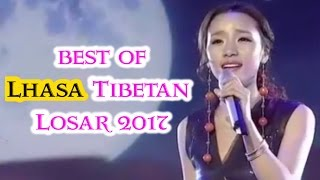 2017 - BEST OF TIBETAN LHASA LOSAR CELEBRATION