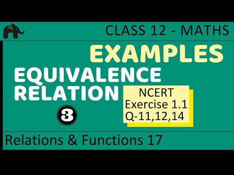 Maths Relations & Functions part 17 (Example Equivalence Relation) CBSE class 12 Mathematics XII