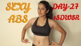 Day - 27    Sexy Abs    Sixty Days Wid Shraavya Reddy