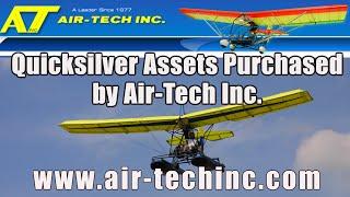 Quicksilver Aeronautics assets purchased by Quicksilver Aircraft dealer Bever Borne of Air Tech Inc.
