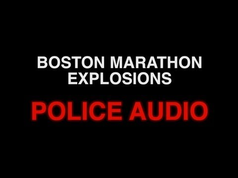 POLICE AUDIO: Boston Marathon Bombings