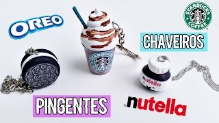 getlinkyoutube.com-DIY: CHAVEIROS/PINGENTES DE NUTELLA, STABUCKS E OREO