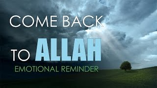 getlinkyoutube.com-Just Come Back to Allah - Hamza Yusuf