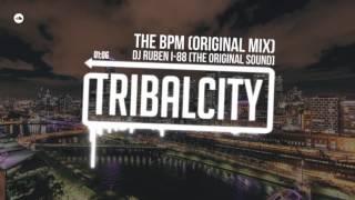 DJ Ruben i-88 [The Original Sound] - The BPM (Original Mix)
