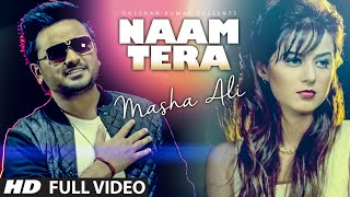Masha Ali: Naam Tera Full Video | Punjabi Romantic Song