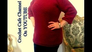 كروشيه بلوزة سهلة بغرزة الصدفة المصمتة| قناة كروشيه كافيه|Crochet Cafe Channel